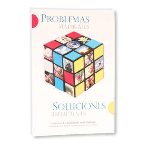 Problemas materiales, soluciones espirituales